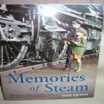 Memories of Steam by Tom Quinn